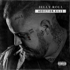 Addiction Kill$ mp3 Album by Jelly Roll