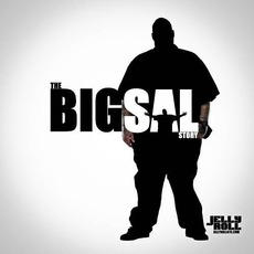The Big Sal Story mp3 Album by Jelly Roll
