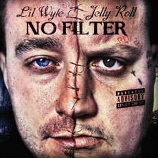 No Filter mp3 Album by Jelly Roll & Lil' Wyte