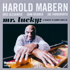 Mr. Lucky: A Tribute To Sammy Davis Jr. mp3 Album by Harold Mabern