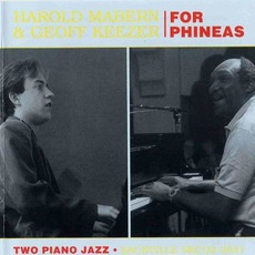 For Phineas mp3 Album by Harold Mabern & Geoff Keezer