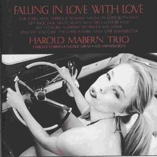 Falling In Love With Love mp3 Album by Harold Mabern Trio
