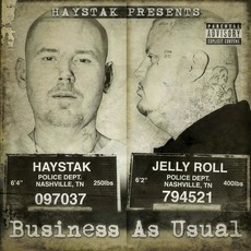 Business As Usual mp3 Album by Haystak & Jelly Roll