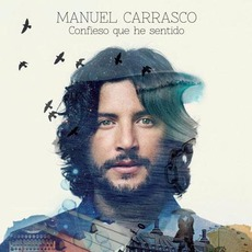 Confieso que he sentido (Deluxe Edition) mp3 Artist Compilation by Manuel Carrasco