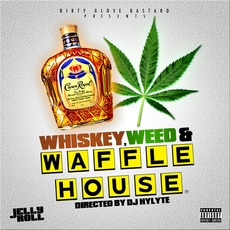 Whiskey, Weed & Waffle House mp3 Artist Compilation by Jelly Roll