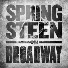 Springsteen on Broadway (Live) by Bruce Springsteen