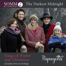 The Darkest Midnight: Songs of Winter and Christmas by Papagena