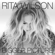 Bigger Picture mp3 Album by Rita Wilson
