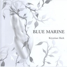 Blue Marine mp3 Album by Krystian Shek