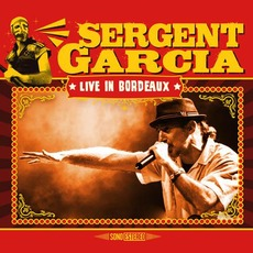 Live in Bordeaux mp3 Live by Sergent Garcia