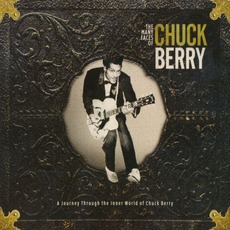 The Many Faces Of Chuck Berry: A Journey Through The Inner World Of Chuck Berry
