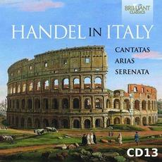 Handel in Italy: Cantatas, Arias, Serenata, CD13