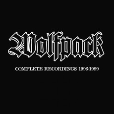 Complete Recordings 1996-1999 mp3 Artist Compilation by Wolfpack