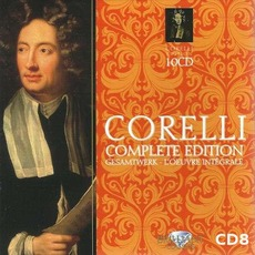 Corelli Complete Edition, CD8 by Arcangelo Corelli