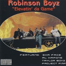 Elevatin' Da Game mp3 Album by Robinson Boyz