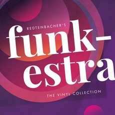 The Vinyl Collection by Redtenbacher's Funkestra