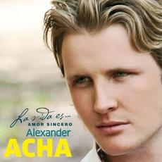 La Vída Es... Amor Sincero mp3 Album by Alexander Acha
