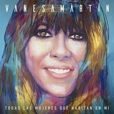 Todas las mujeres que habitan en mí by Vanesa Martin