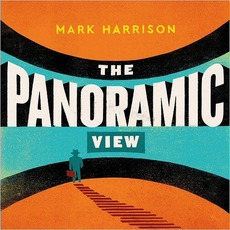 The Panoramic View mp3 Album by Mark Harrison