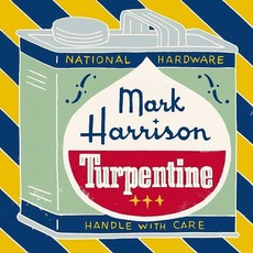Turpentine mp3 Album by Mark Harrison