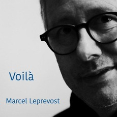 Voilà mp3 Album by Marcel Leprevost