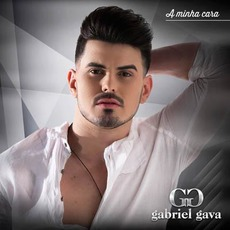 A Minha Cara mp3 Album by Gabriel Gava