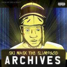 Archives mp3 Album by Ski Mask the Slump God