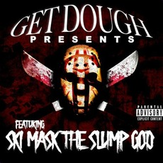 Get Dough Presents Ski Mask The Slump God mp3 Album by Ski Mask the Slump God