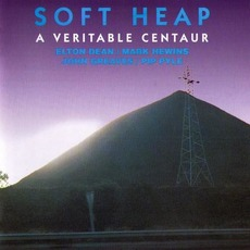 A Veritable Centaur (Re-Issue) mp3 Album by Soft Heap