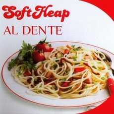 Al Dente (Re-Issue) mp3 Album by Soft Heap