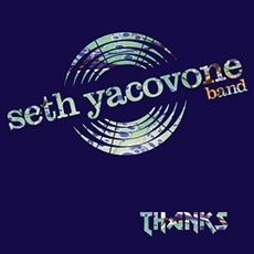 Thanks mp3 Album by Seth Yacovone Band
