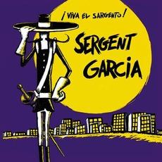¡Viva el Sargento! (Re-Issue) mp3 Album by Sergent Garcia