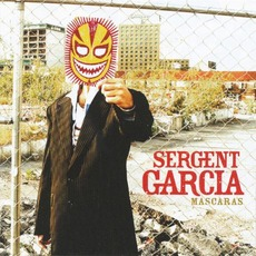 Mascaras mp3 Album by Sergent Garcia