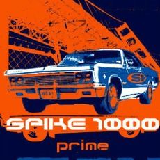 Prime mp3 Album by Spike 1000