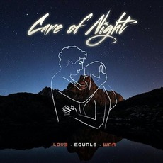 Love Equals War mp3 Album by Care Of Night
