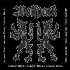 Allday Hell mp3 Album by Wolfpack