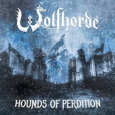 Hounds Of Perdition mp3 Album by Wolfhorde