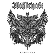 Comalive mp3 Album by Wolfbrigade