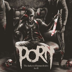 The Darkest Of Human Desires Act II by Porn