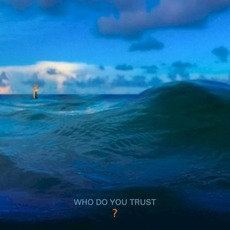 Who Do You Trust? mp3 Album by Papa Roach