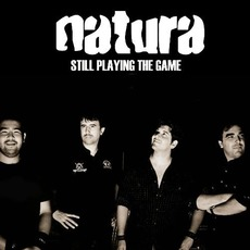 Still Playing The Game by Natura