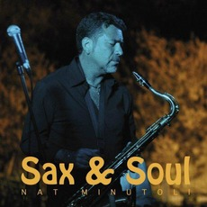 Sax & Soul mp3 Album by Nat Minutoli