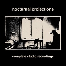 Complete Studio Recordings by Nocturnal Projections