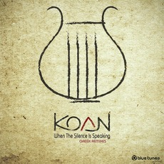 When The Silence Is Speaking (Greek Remixes) mp3 Remix by Koan