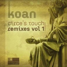 Circe's Touch Remixes, Volume 1 by Koan
