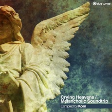 Crying Heavens / Melancholic Soundtrip mp3 Compilation by Various Artists