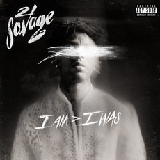 I am > I was (Deluxe Edition) by 21 Savage