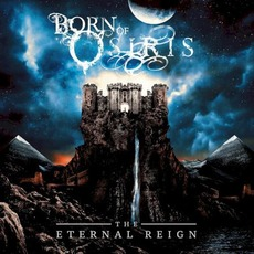 The Eternal Reign mp3 Album by Born Of Osiris