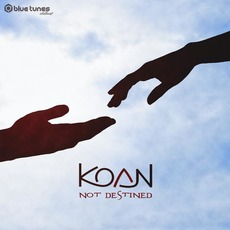 Not Destined by Koan