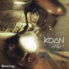 Why? mp3 Album by Koan